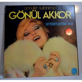 GÖNÜL AKKOR - BETERİN BETERİ VAR LP