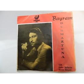 BAYRAM DURMAZTUNA -Kader Defterim / Benim Dünyam 0213