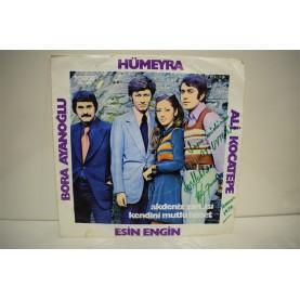 HÜMEYRA - ESİN ENGİN - ALİ KOCATEPE - BORA AYANOĞLU - Akdeniz Şarkısı / Kendini Mutlu Hisset