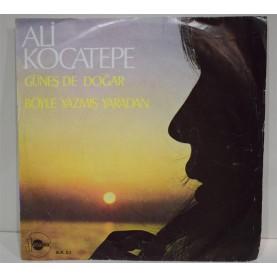 ALİ KOCATEPE - Böyle Yazmış Yaradan / Güneş De Doğar 03147