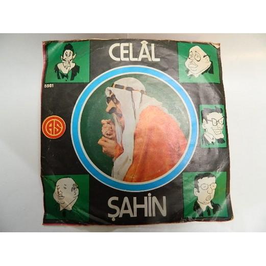 CELAL ŞAHİN - Yallah Tazyik / Politikacıların Destanı 0247