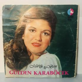 GÜLDEN KARABÖCEK - MÜZİK VE BEN LP