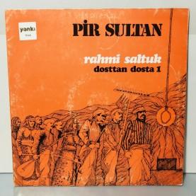 RAHMİ SALTUK - PİR SULTAN - DOSTTAN DOSTA 1 LP ( İMZALI )