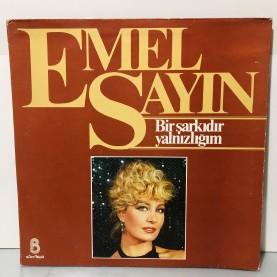 EMEL SAYIN - BİR ŞARKIDIR YALNIZLIĞIM LP