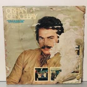 ORHAN GENCEBAY - YARABBİM LP