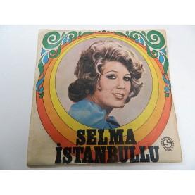 SELMA İSTANBULLU -Beni Hatırla / Senin Olmak İstiyorum 0760